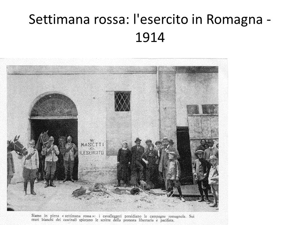 Settimana rossa: l'esercito in Romagna - 1914