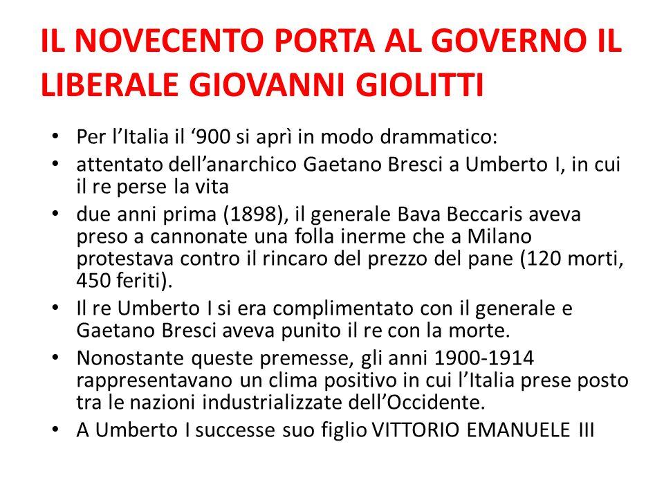 GIOVANNI GIOLITTI Nel 1901 Vittorio Emanuele III nominò Presidente del Consiglio Zanardelli.