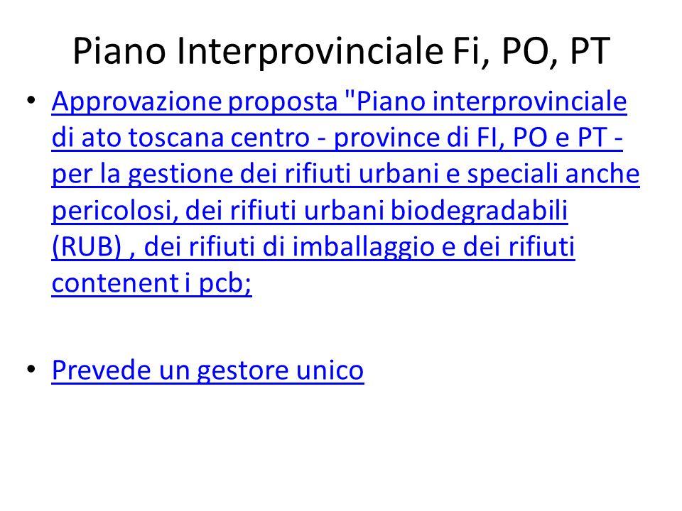 Piano Interprovinciale Fi, PO, PT Approvazione proposta