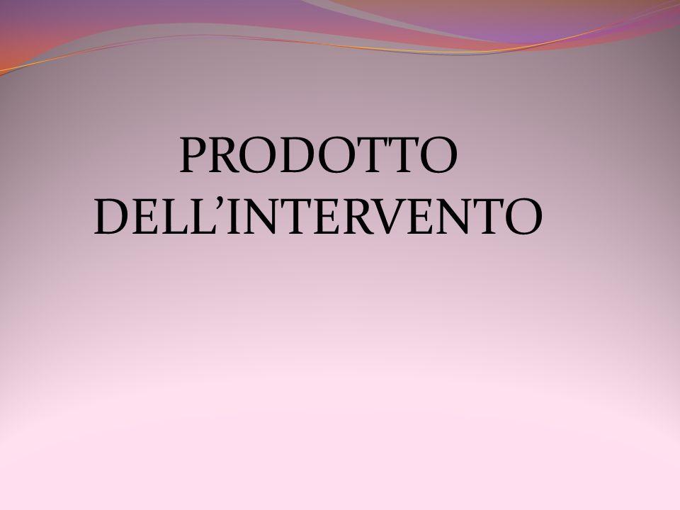 PRODOTTO DELLINTERVENTO