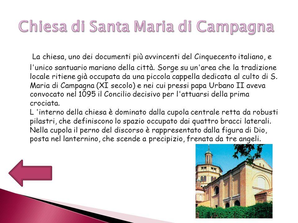 La chiesa, uno dei documenti più avvincenti del Cinquecento italiano, e l'unico santuario mariano della città. Sorge su un'area che la tradizione loca