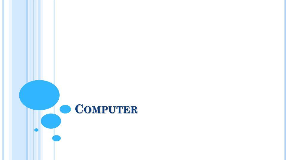 C OMPUTER