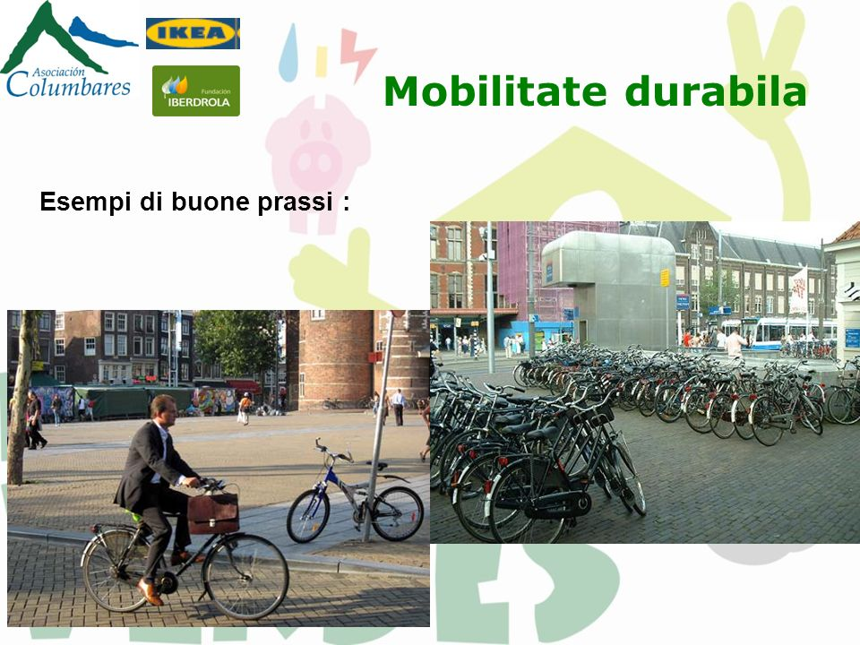 Mobilitate durabila Esempi di buone prassi :
