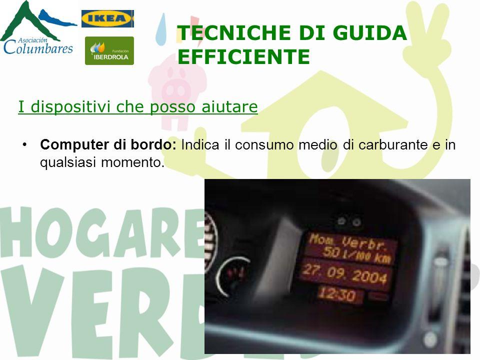 Computer di bordo: Indica il consumo medio di carburante e in qualsiasi momento.
