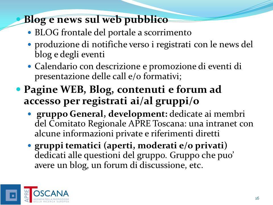 Blog e news sul web pubblico BLOG frontale del portale a scorrimento produzione di notifiche verso i registrati con le news del blog e degli eventi Ca