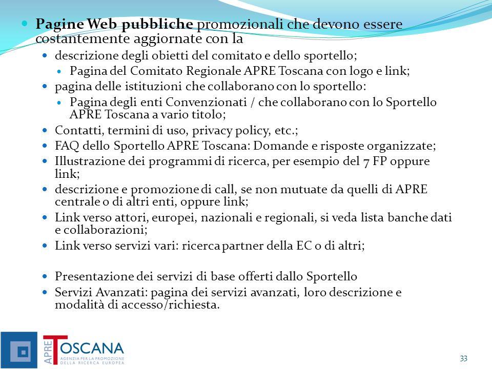 Pagine Web pubbliche promozionali che devono essere costantemente aggiornate con la descrizione degli obietti del comitato e dello sportello; Pagina d