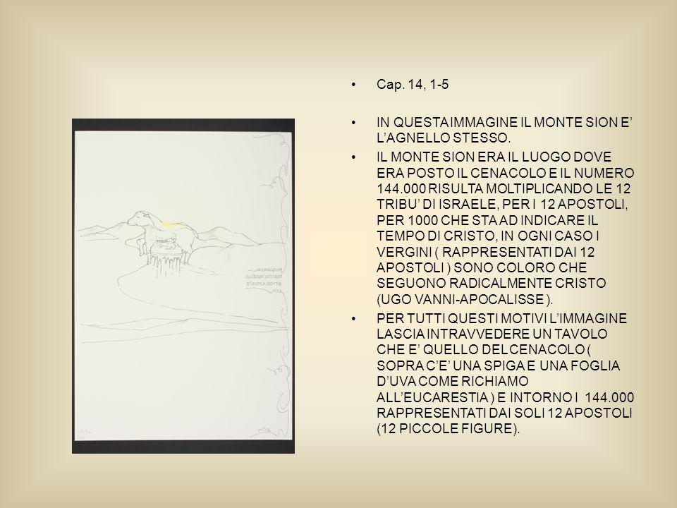 Cap. 14, 1-5 IN QUESTA IMMAGINE IL MONTE SION E LAGNELLO STESSO.