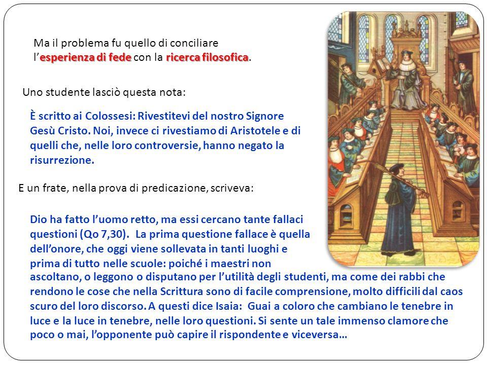 Era possibile conciliare la semplicità di San Francesco con la scienza delle grandi scuole.