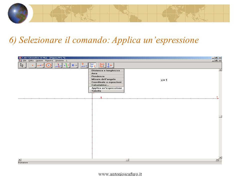 www.antonioscafuro.it 6) Selezionare il comando: Applica unespressione
