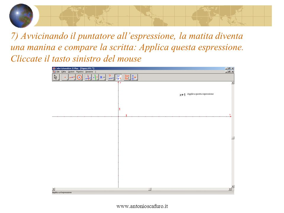 www.antonioscafuro.it 7) Avvicinando il puntatore allespressione, la matita diventa una manina e compare la scritta: Applica questa espressione.