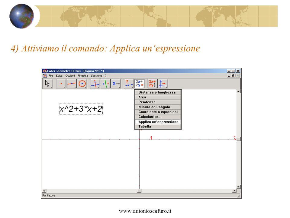 www.antonioscafuro.it 4) Attiviamo il comando: Applica unespressione