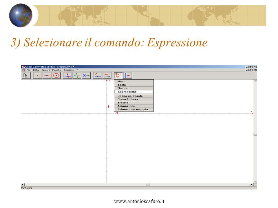 3) Selezionare il comando: Espressione