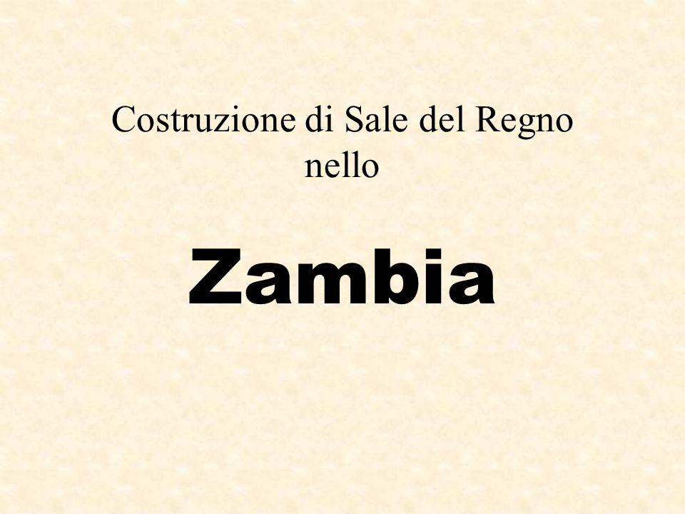 Costruzione di Sale del Regno nello Zambia
