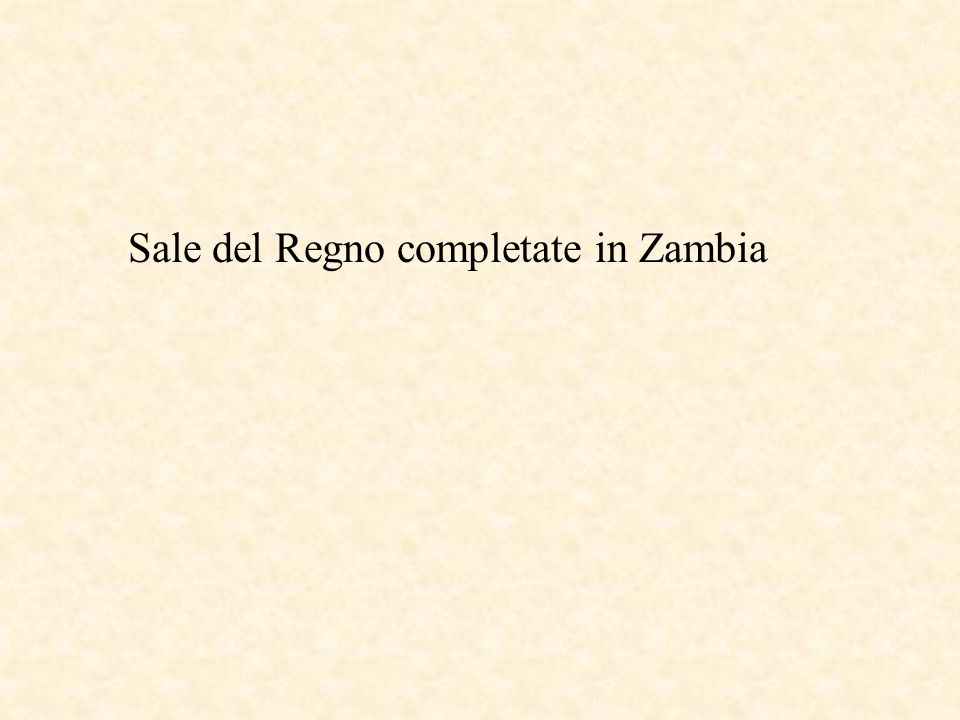 Sale del Regno completate in Zambia