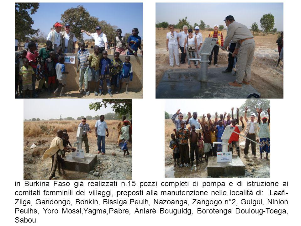 in Burkina Faso già realizzati n.15 pozzi completi di pompa e di istruzione ai comitati femminili dei villaggi, preposti alla manutenzione nelle local