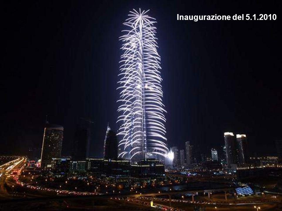 El Burj Khalifa Dubai La costruzione è iniziata nel 2005 e inaugurata nel gennaio scorso. Con la sua altezza di 828 mt. è ledificio più alto del mondo
