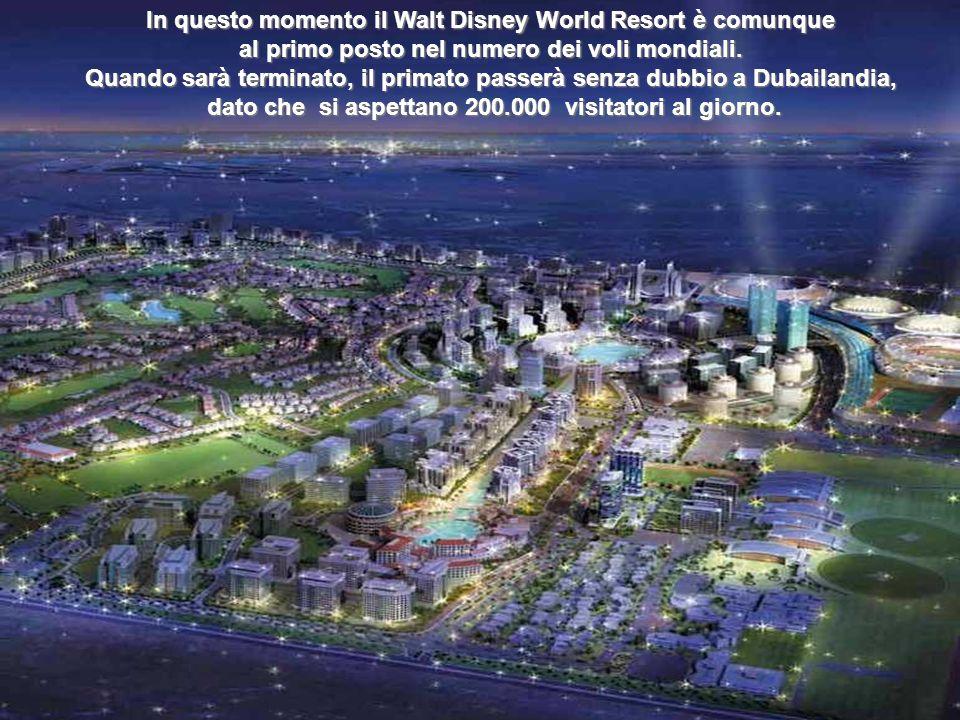 Dubailand costerà 20 Mila Milioni di Dollari USA. Sono state progettate 45 piste grandi e 200 più piccole.