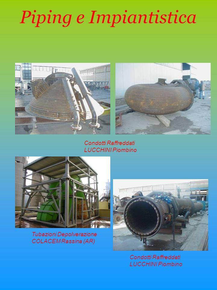 Piping e Impiantistica Condotti Raffreddati LUCCHINI Piombino Tubazioni Depolverazione COLACEM Rassina (AR)
