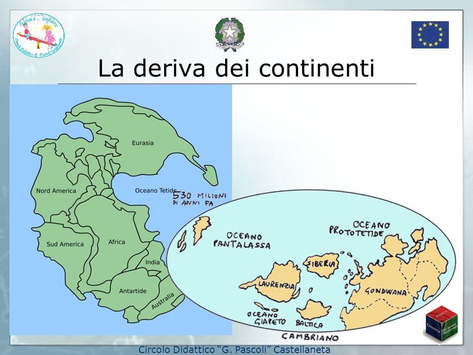 La deriva dei continenti Circolo Didattico G. Pascoli Castellaneta