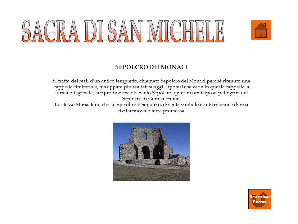 SEPOLCRO DEI MONACI Si tratta dei resti d'un antico tempietto, chiamato Sepolcro dei Monaci perché ritenuto una cappella cimiteriale, ma appare più re