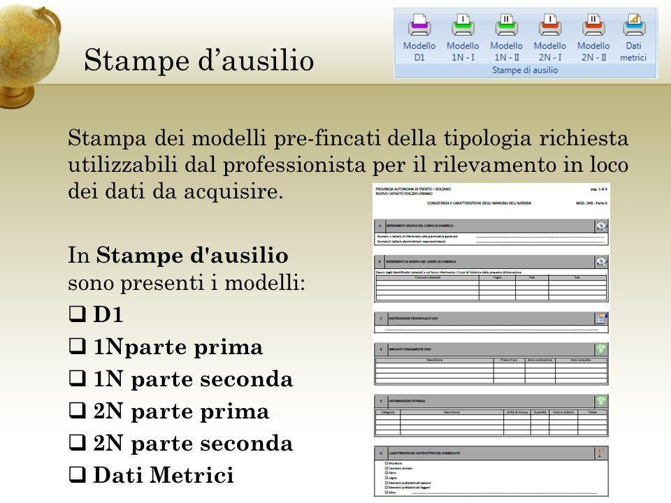 Stampe dausilio Stampa dei modelli pre-fincati della tipologia richiesta utilizzabili dal professionista per il rilevamento in loco dei dati da acquisire.