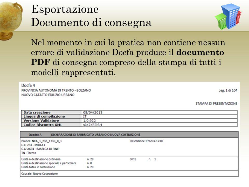 Esportazione Documento di consegna Nel momento in cui la pratica non contiene nessun errore di validazione Docfa produce il documento PDF di consegna compreso della stampa di tutti i modelli rappresentati.
