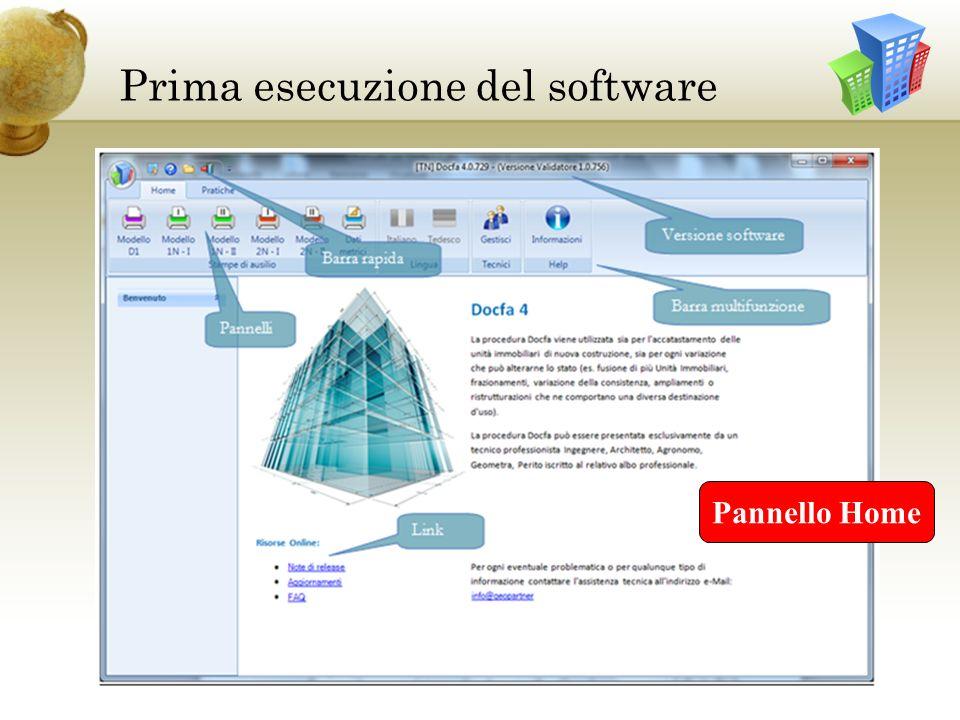 Prima esecuzione del software Pannello Home