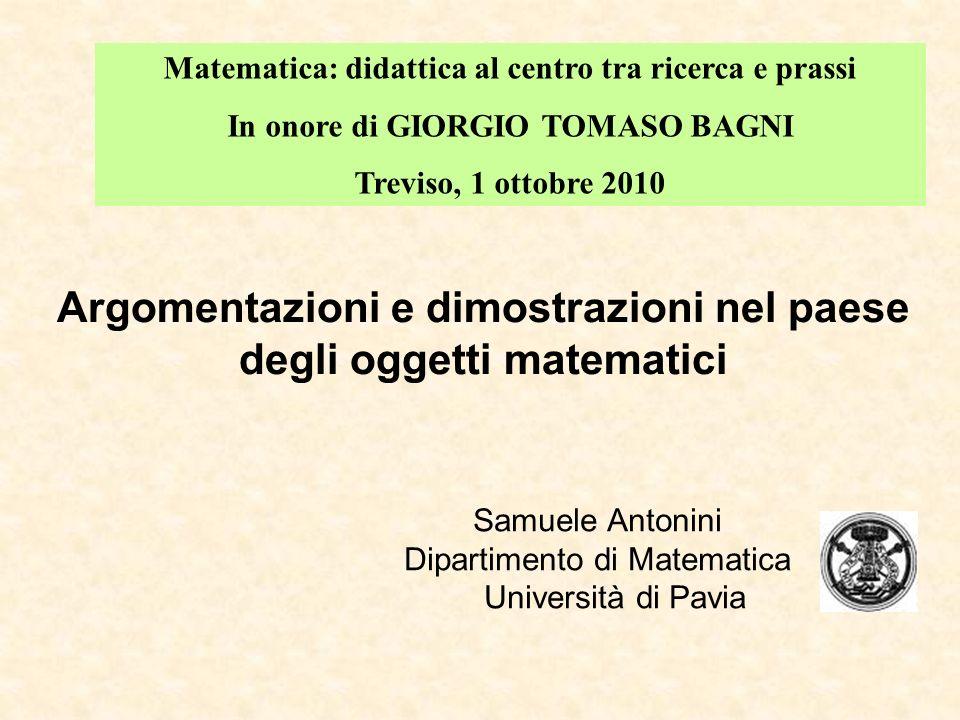 Oggetti matematici e definizioni Argomentazioni e dimostrazioni