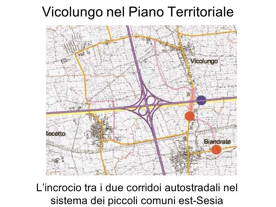 Vicolungo nel Piano Territoriale Lincrocio tra i due corridoi autostradali nel sistema dei piccoli comuni est-Sesia
