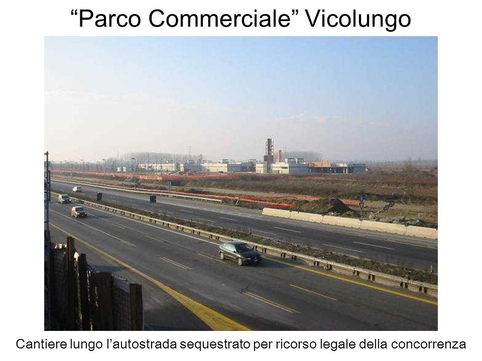 Parco Commerciale Vicolungo Cantiere lungo lautostrada sequestrato per ricorso legale della concorrenza
