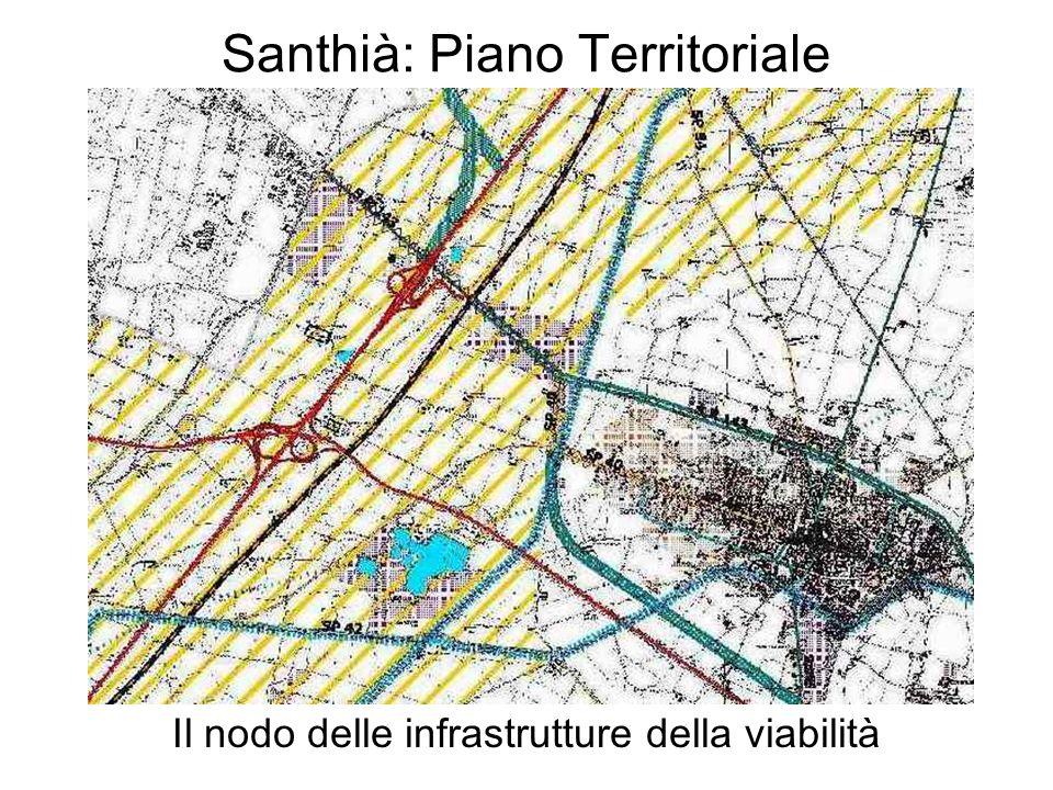 Santhià: Piano Territoriale Il nodo delle infrastrutture della viabilità