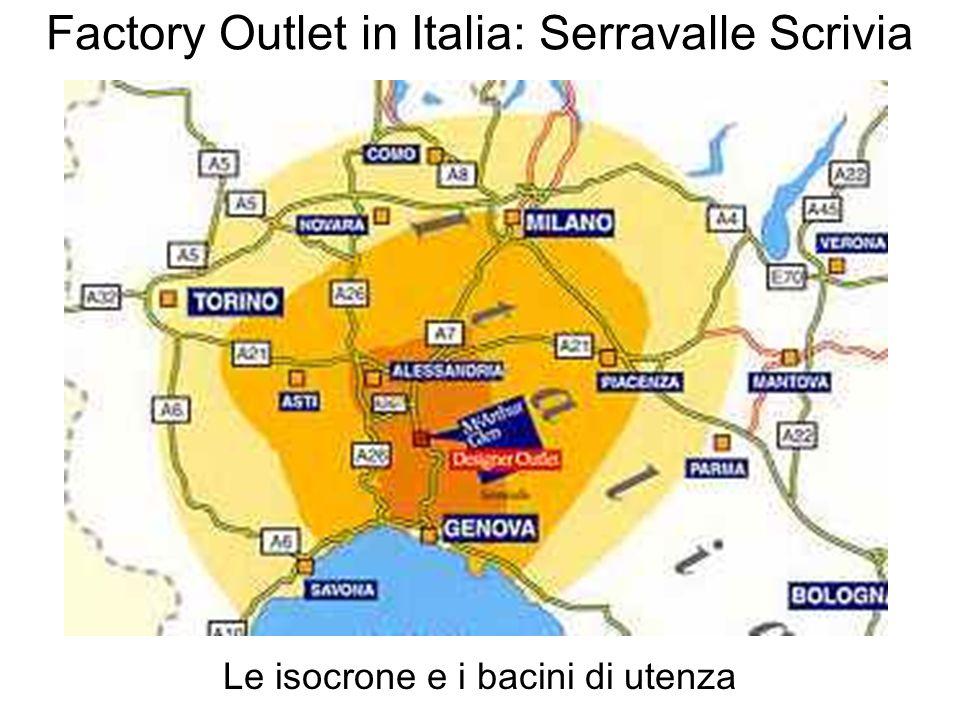 Factory Outlet in Italia: Serravalle Scrivia Le isocrone e i bacini di utenza