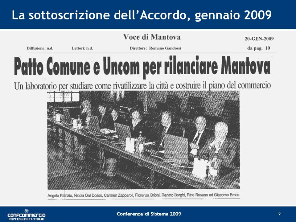 Conferenza di Sistema 2009 La sottoscrizione dellAccordo, gennaio 2009 9