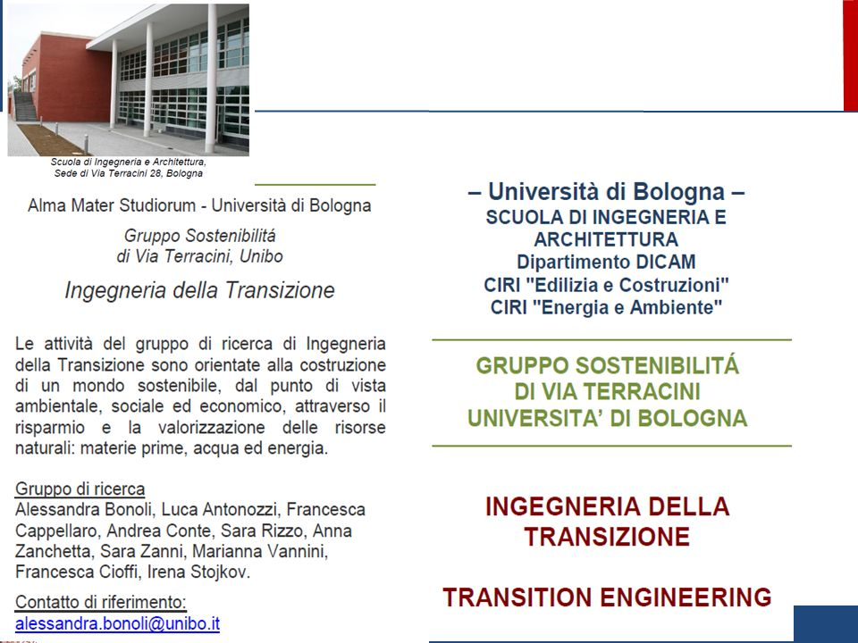 Dicam - ALMA MATER STUDIORUM – UNIVERSITà DI BOLOGNA Il presente materiale è riservato al personale delluniversità e non può essere utilizzato ai termini di legge da altre persone o per fini non istituzionali Centri Interdipartimentali per la Ricerca Industriale Università di Bologna - CIRI EDILIZIA E COSTRUZIONI - CIRI ENERGIA E AMBIENTE URBAN GREEN TECHNOLOGIES tecnologie verdi per la sostenibilità e la resilienza urbana Tetto verde sperimentale sui laboratori della Scuola di Ingegneria e Architettura sede di Via Terracini 28