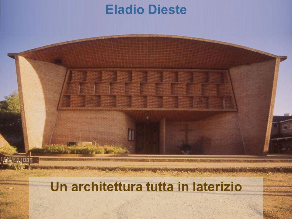 Un architettura tutta in laterizio Eladio Dieste