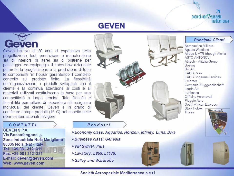 Società Aerospaziale Mediterranea s.c.r.l. GEVEN Geven ha più di 30 anni di esperienza nella progettazione, test, produzione e manutenzione sia di int