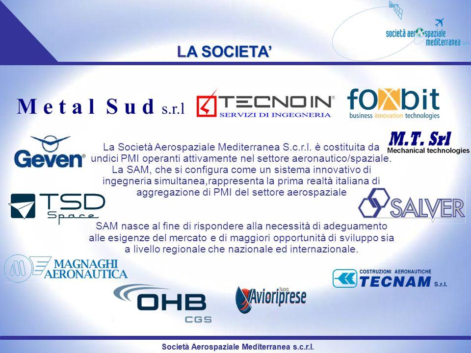 Società Aerospaziale Mediterranea s.c.r.l. La Società Aerospaziale Mediterranea S.c.r.l. è costituita da undici PMI operanti attivamente nel settore a
