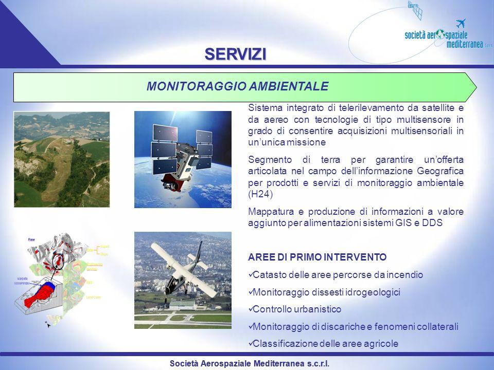 Società Aerospaziale Mediterranea s.c.r.l. SERVIZI MONITORAGGIO AMBIENTALE Sistema integrato di telerilevamento da satellite e da aereo con tecnologie