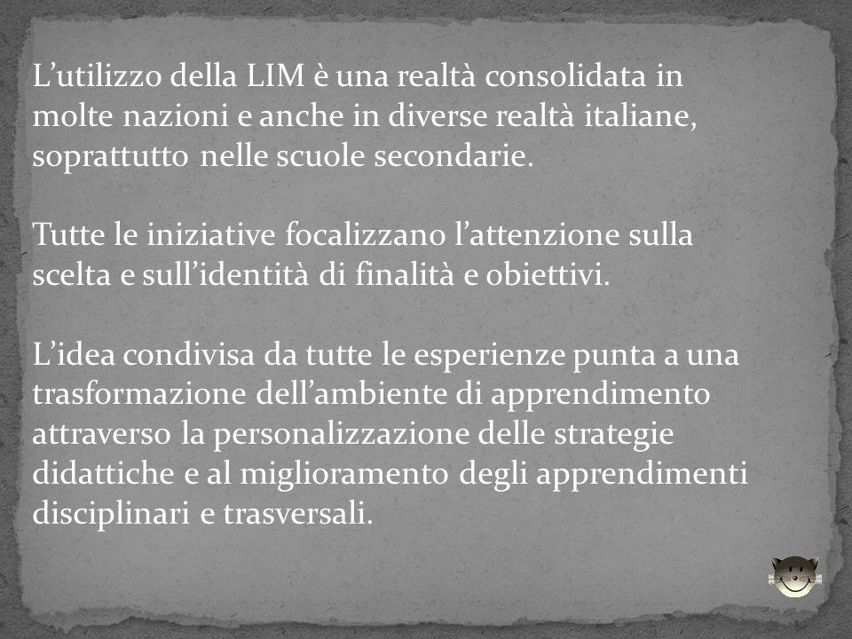 Lutilizzo della LIM è una realtà consolidata in molte nazioni e anche in diverse realtà italiane, soprattutto nelle scuole secondarie. Tutte le inizia