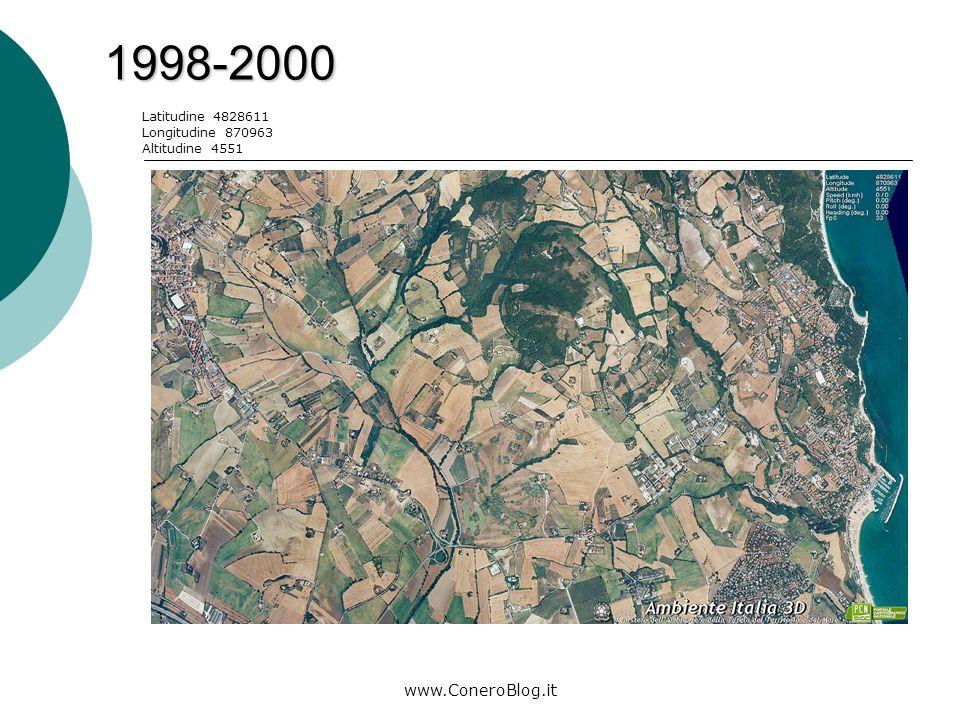 www.ConeroBlog.it Le immagini satellitari che vi propongo corrispondono ai rilievi fatti negli anni 1998/2000 e 2006/2008.