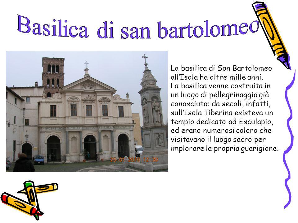 La basilica di San Bartolomeo allIsola ha oltre mille anni. La basilica venne costruita in un luogo di pellegrinaggio già conosciuto: da secoli, infat
