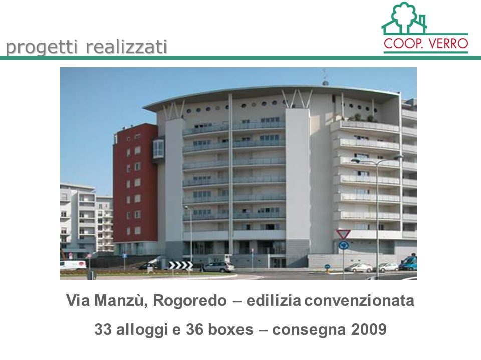 progetti realizzati Via Manzù, Rogoredo – edilizia convenzionata 33 alloggi e 36 boxes – consegna 2009