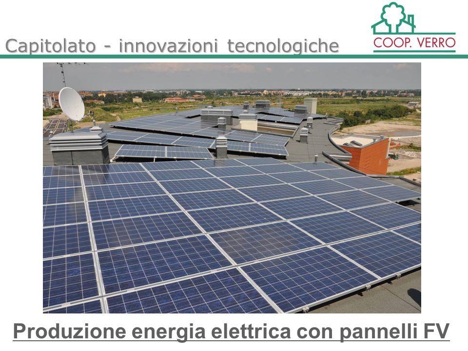 Capitolato - innovazioni tecnologiche Produzione energia elettrica con pannelli FV