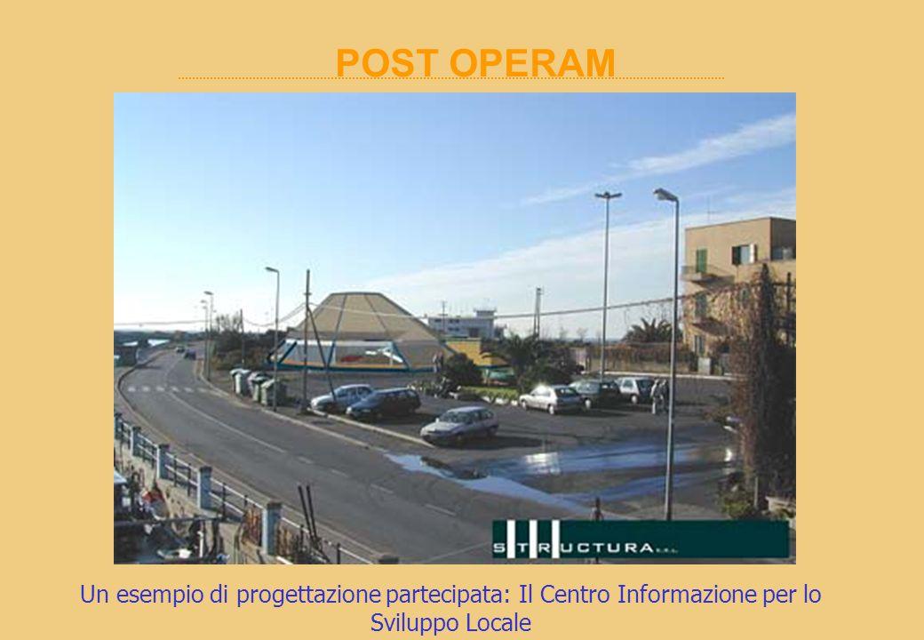 Un esempio di progettazione partecipata: Il Centro Informazione per lo Sviluppo Locale POST OPERAM