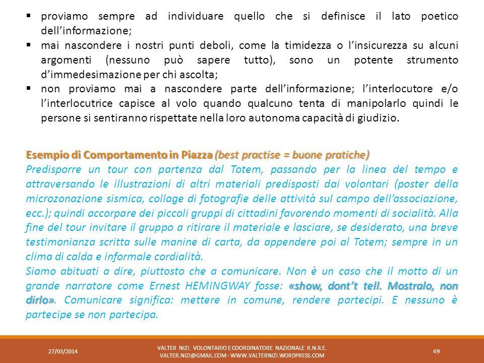 27/03/2014 VALTER NIZI: VOLONTARIO E COORDINATORE NAZIONALE R.N.R.E. VALTER.NIZI@GMAIL.COM - WWW.VALTERNIZI.WORDPRESS.COM 49 proviamo sempre ad indivi