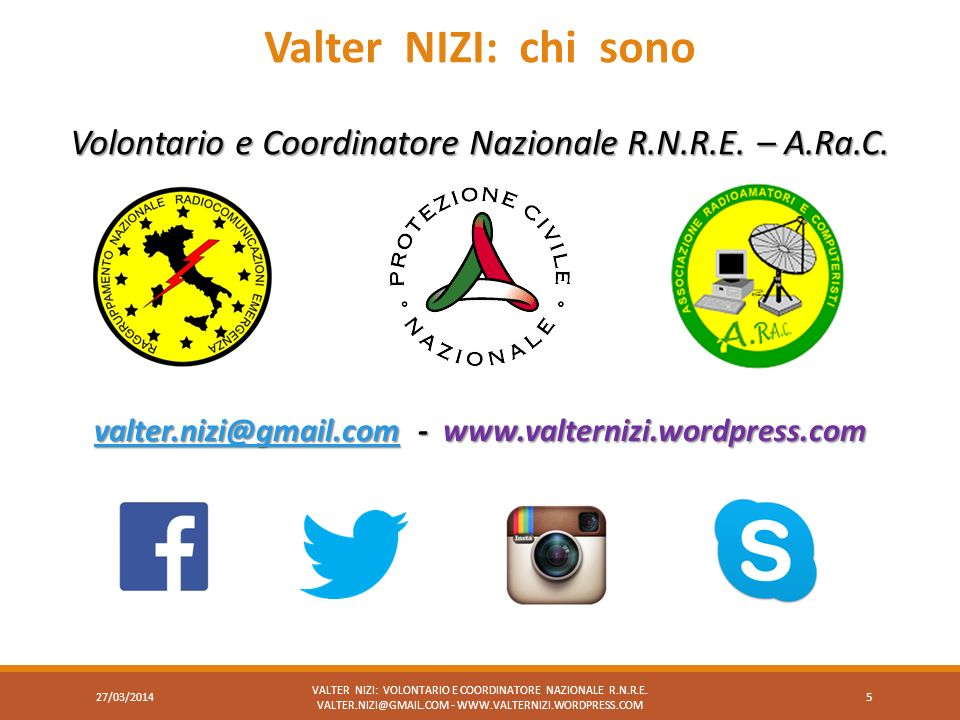 27/03/2014 VALTER NIZI: VOLONTARIO E COORDINATORE NAZIONALE R.N.R.E.