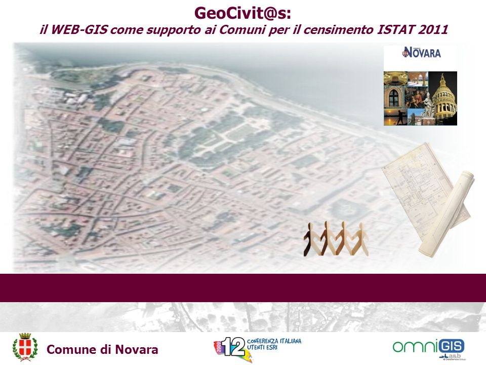 Comune di Novara GeoCivit@s: il WEB-GIS come supporto ai Comuni per il censimento ISTAT 2011