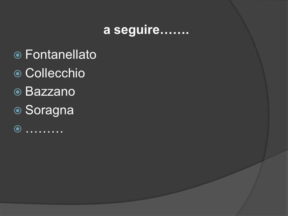 Fontanellato Collecchio Bazzano Soragna ……… a seguire…….