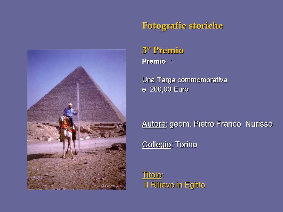 Fotografie storiche 3° Premio Premio : Una Targa commemorativa e 200,00 Euro Autore: geom. Pietro Franco Nurisso Collegio: Torino Titolo: Il Rilievo i
