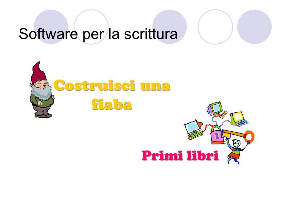 Software per la scrittura Primi libri Costruisci una fiaba